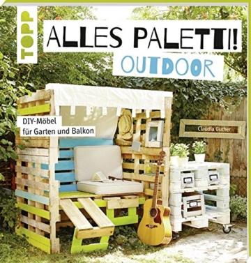 Alles Paletti Taschbuch Palettenmobel Ideen Outdoor Garten